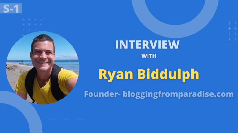 Interview With Ryan Biddulph an Enthusiast Blogger Who Loves Travelling