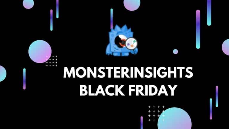 MonsterInsights Black Friday Deal 2020: (Live Now) Huge 70% Discount