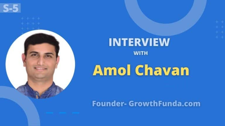 Exclusive Interview with Amol Chavan Founder of GrowthFunda
