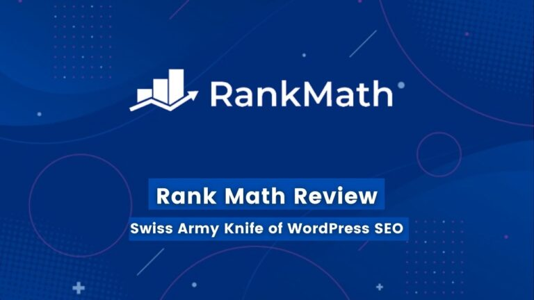 Rank Math Review [2021] – An In-Depth Review & Comparison with Yoast SEO